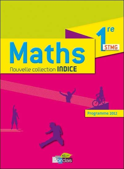 INDICE MATHS 1RE STMG GF 2012