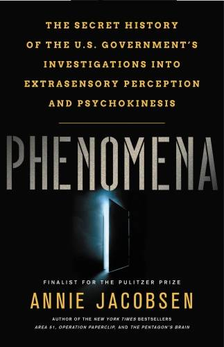 Phenomena, The Secret History of the U.S. Government's Investigations into Extras