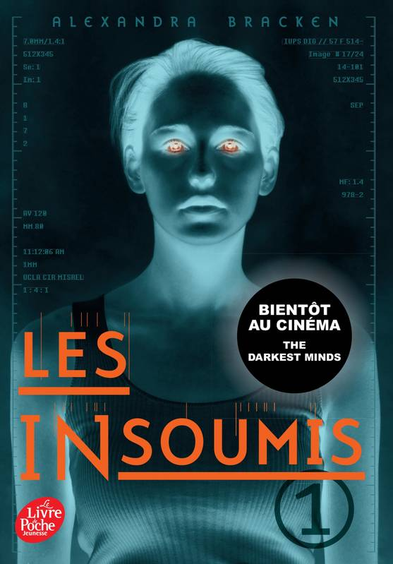 Les insoumis (Darkest minds Rébellion) - Tome 1