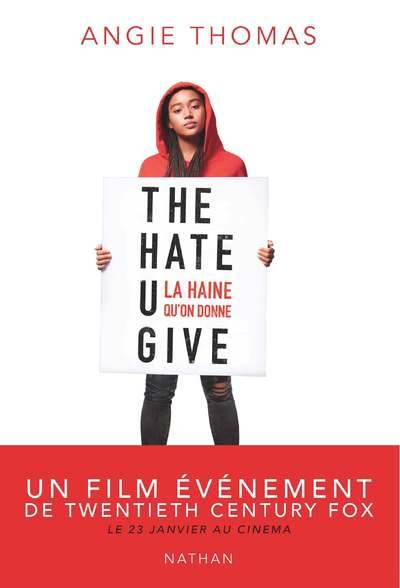The Hate U give , La haine qu'on donne