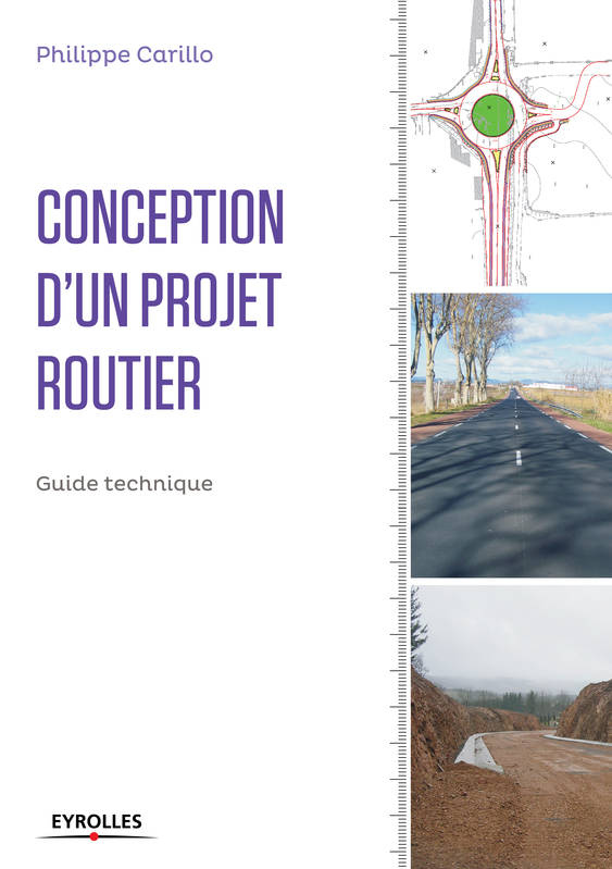 Conception d'un projet routier, Guide technique