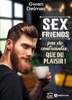 Sex Friends – Pas de contraintes, que du plaisir ! - Teaser