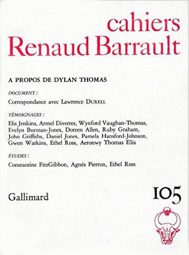Cahiers Renaud Barrault, À propos de Dylan Thomas