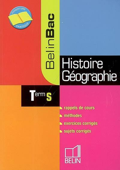 HISTOIRE GEOGRAPHIE TERMINALE S 2007 - BELIN BAC