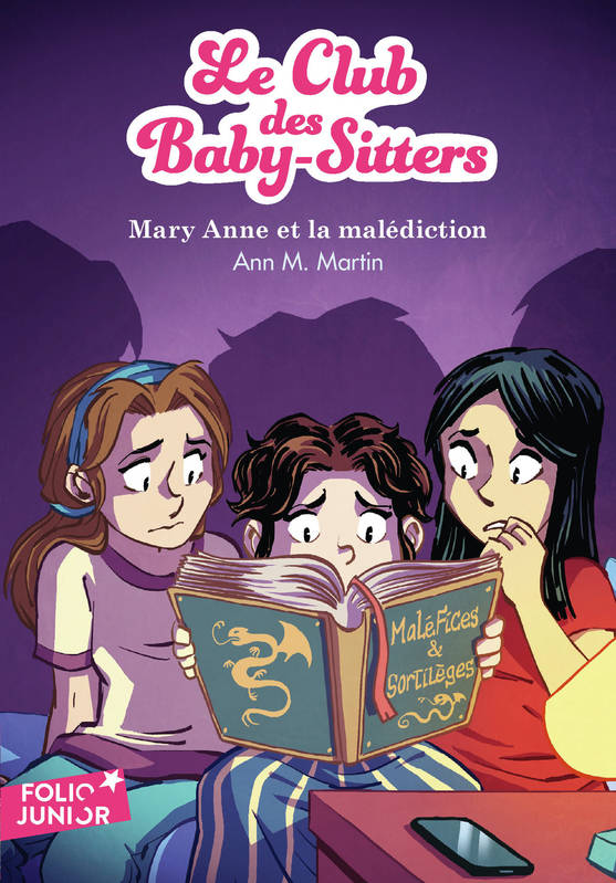 Le Club des Baby-Sitters, 17 : Mary Anne et la malédiction