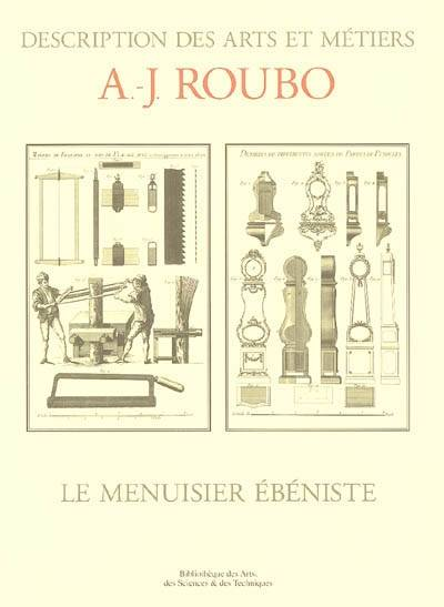 livre le menuisier b niste andr jacob roubo martin media roubo 9782350580111 librairie. Black Bedroom Furniture Sets. Home Design Ideas