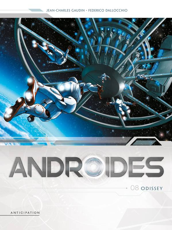 Androïdes 08 - Odissey