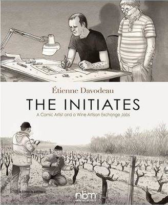The Initiates (Anglais), A Comic Artist and a Wine Artisan Exchange Jobs (2nd Edition)