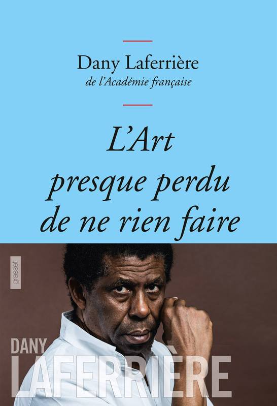 L'art presque perdu de ne rien faire, Collection bleue
