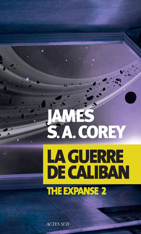 La Guerre de Caliban, The Expanse 2
