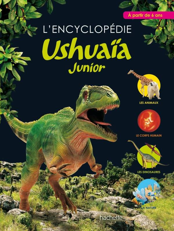 L'encyclopédie Ushuaïa Junior