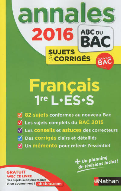 livre annales abc du bac 2016 fran ais 1re l es s cassou nogu s anne nathan les annales abc. Black Bedroom Furniture Sets. Home Design Ideas