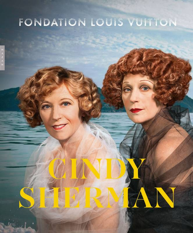 Cindy Sherman (catalogue d'exposition Fondation Vuitton),