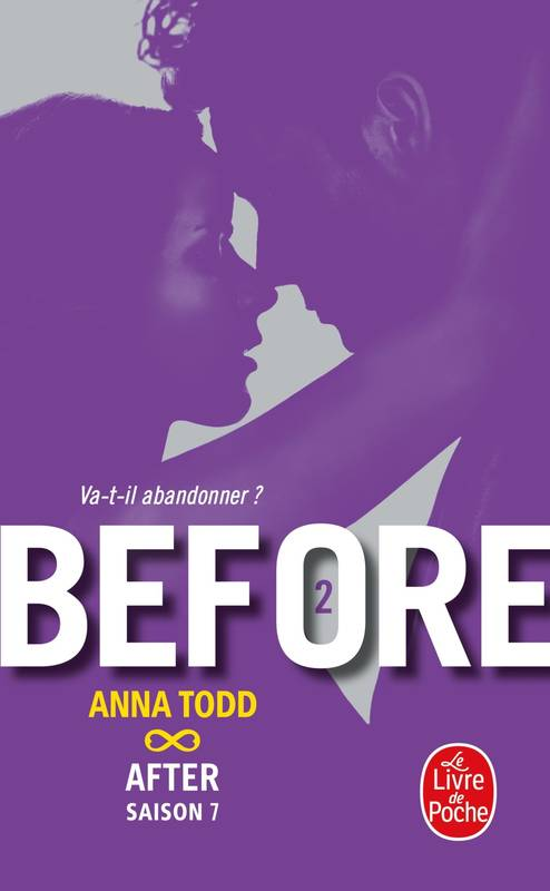 Livre Before After Tome 7 Anna Todd Le Livre De Poche