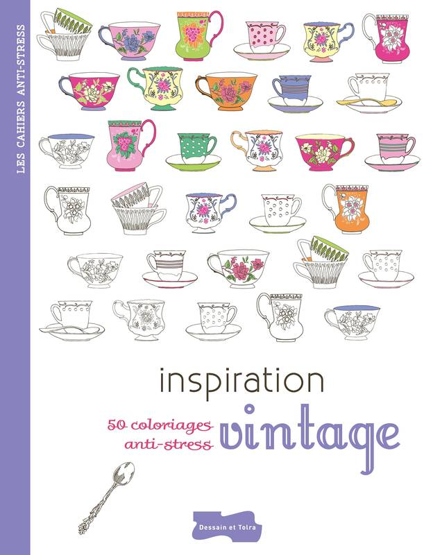 Inspiration vintage, 50 coloriages anti-stress