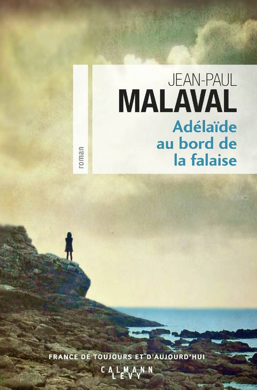livre ad la de au bord de la falaise jean paul malaval calmann l vy cal l vy france de. Black Bedroom Furniture Sets. Home Design Ideas