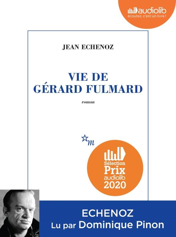 Vie de Gérard Fulmard, Livre audio 1 CD MP3