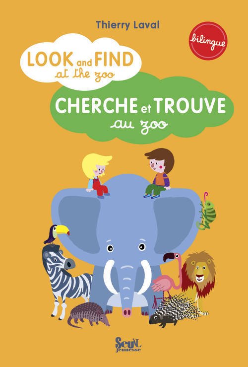 Look and find at the zoo : cherche et trouve au zoo