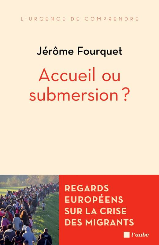 Accueil ou submersion ?