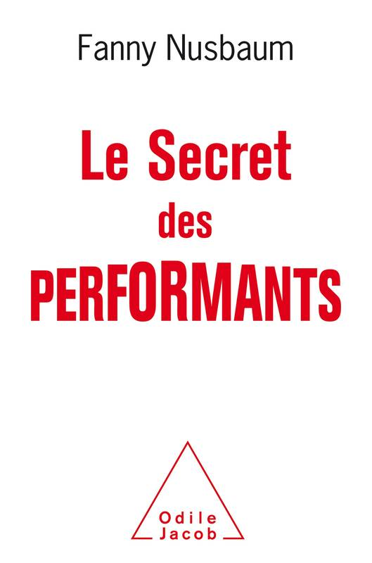 Le Secret des performants