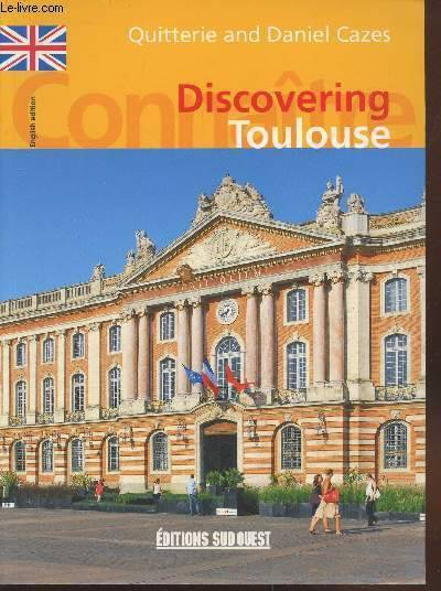 Discovering Toulouse (English version)