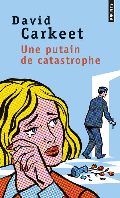 Une putain de catastrophe