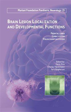 Brain Lesion Localization and Developmental Functions, Frontal lobes - Limbic system - Visuocognitive system