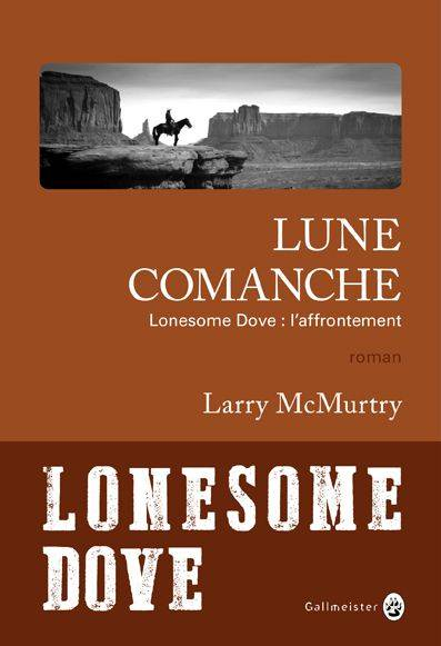Lune Comanche, Lonesome Dove : l'affrontement