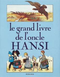 Le Grand Livre de l'Oncle Hansi