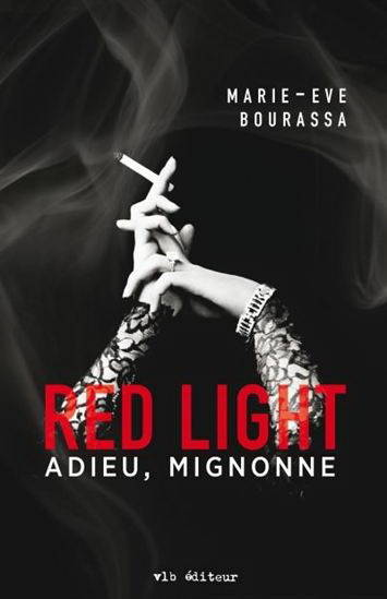 Red light , Tome 1 - Adieu, Mignonne