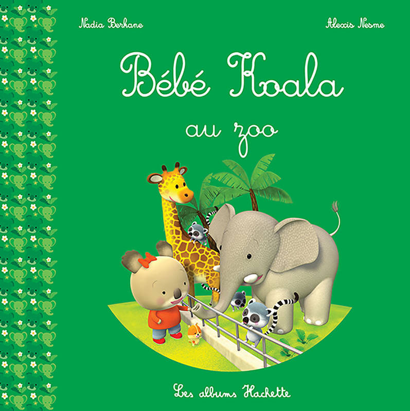 livre b b koala au zoo nadia berkane hachette enfants b b koala 9782013980845 les. Black Bedroom Furniture Sets. Home Design Ideas