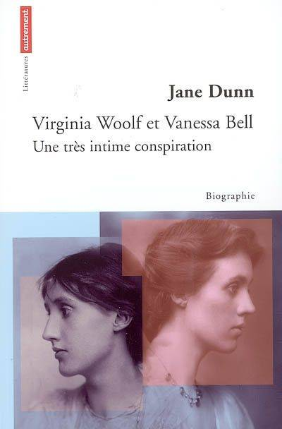 VIRGINIA WOOLF ET VANESSA BELL, une très intime conspiration