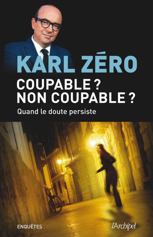 Coupable ? Non coupable ?