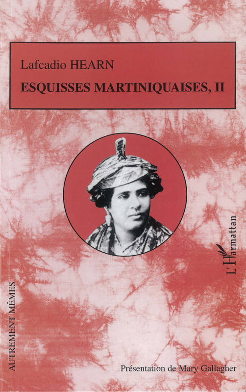 2, Esquisses martiniquaises, Tome II