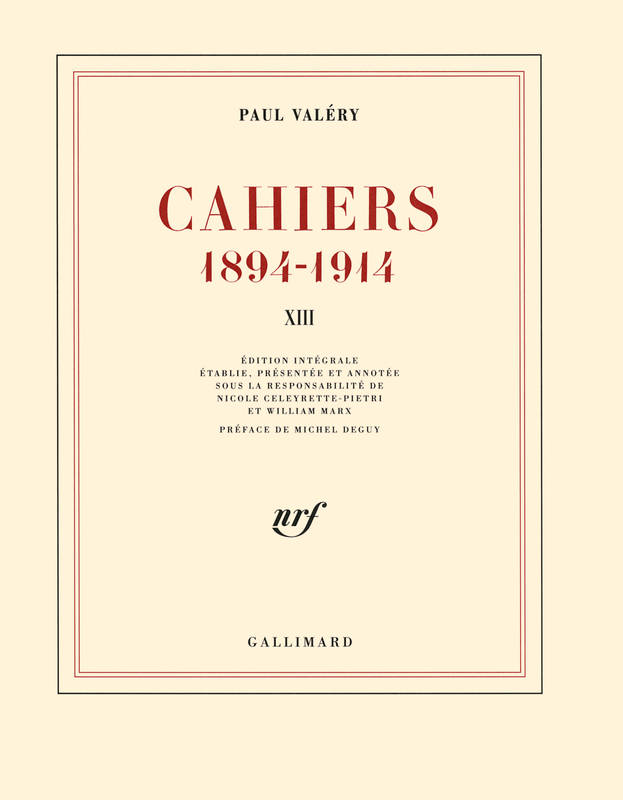 Cahiers (Tome 13-Mars 1914 - janvier 1915), (1894-1914)