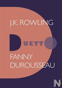 J. K. Rowling - Duetto