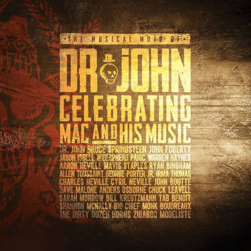 The Musical Mojo Of Dr. John: Celebrating Mac And His Music