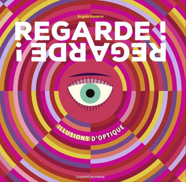 Regarde ! Regarde !, Illusions d'optique
