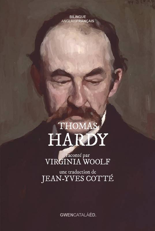 Thomas Hardy, raconté par Virginia Woolf