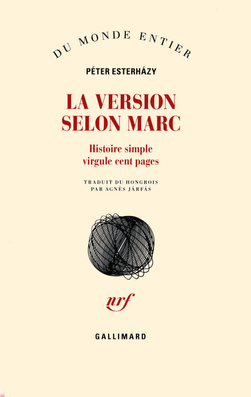 La Version selon Marc, Histoire simple virgule cent pages