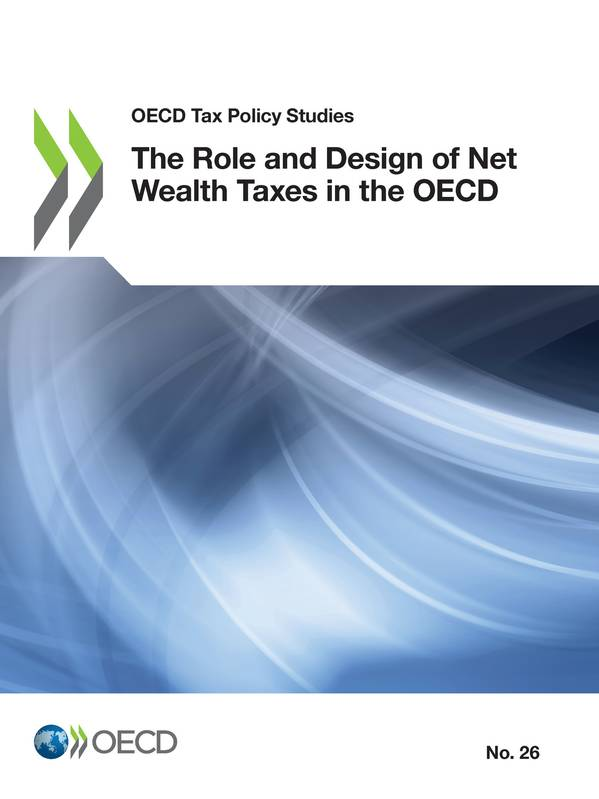 The Role and Design of Net Wealth Taxes in the OECD