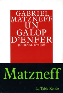 Journal / Gabriel Matzneff., Un galop d'enfer, Journal 1977-1978, 4