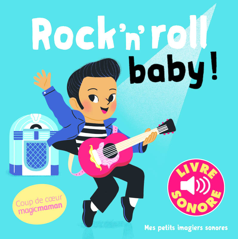 Rock'n'roll baby !, 6 chansons, 6 images, 6 puces