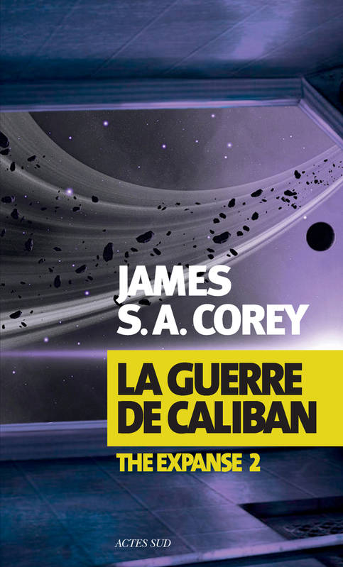 Livre: The Expanse, Tome 2 : La guerre de Caliban, James S.A. Corey ...