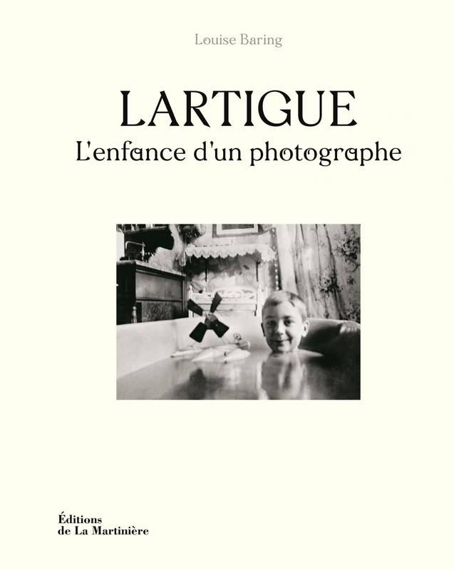 Lartigue - L'enfance d'un photographe