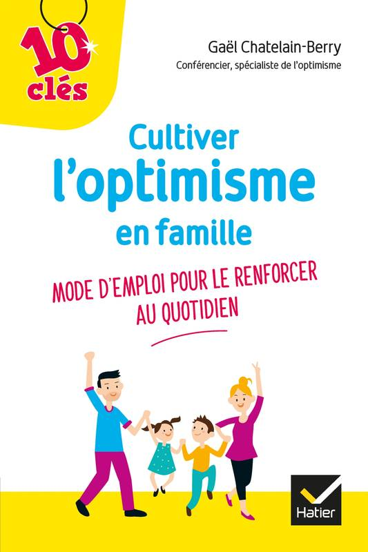 Cultiver l'optimisme de son enfant
