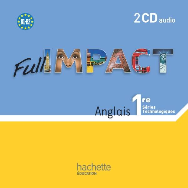 Full Impact 1res séries technologiques - 2 CD audio - Ed.2011