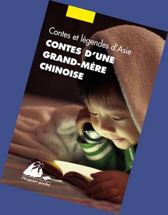 CONTES D'UNE GRAND-MERE CHINOISE