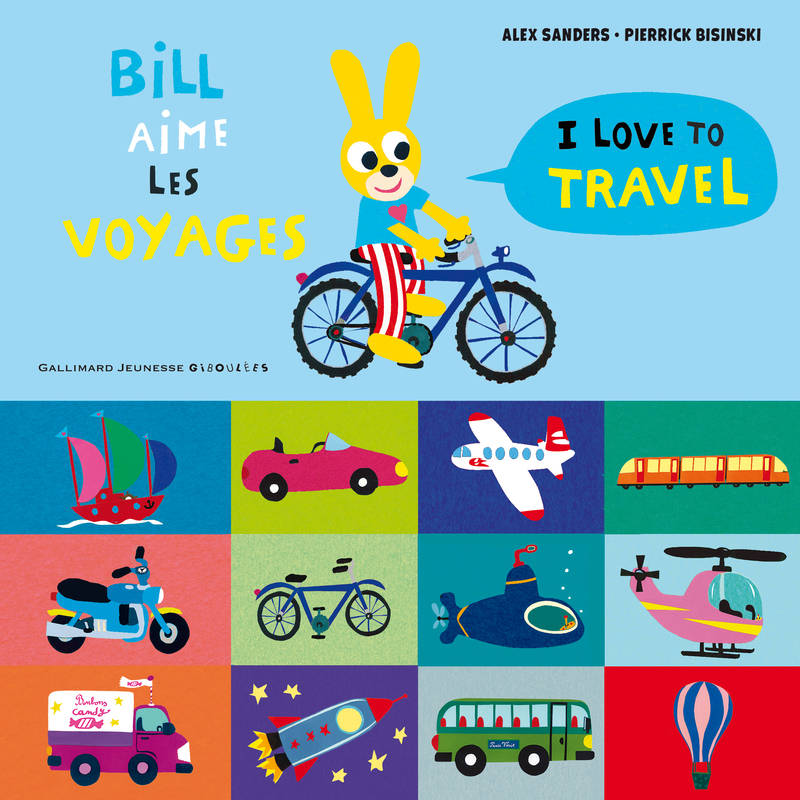 Bill aime les voyages / I love to travel