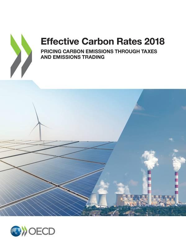 Effective Carbon Rates 2018, Pricing Carbon Emissions Through Taxes and Emissions Trading